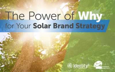 The Power of Why for Your Solar Brand Strategy